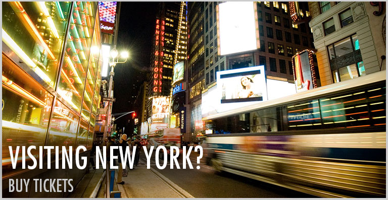 Visiting New York? Buy Tickets.